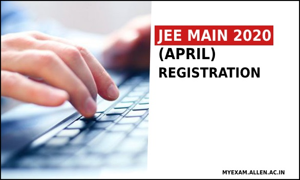 jee main april registrations