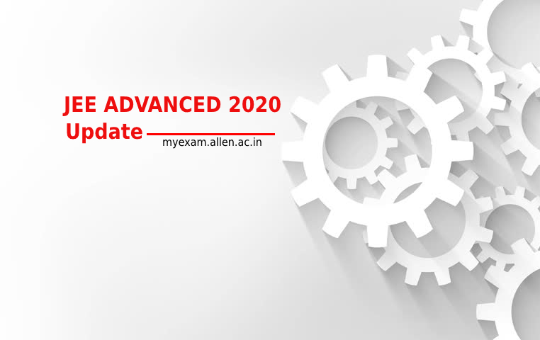 JEE Advanced 2020 Exam Update