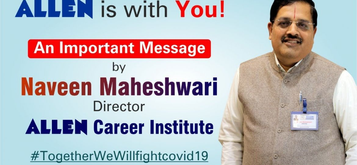 naveen maheshwari sir message to students during corona