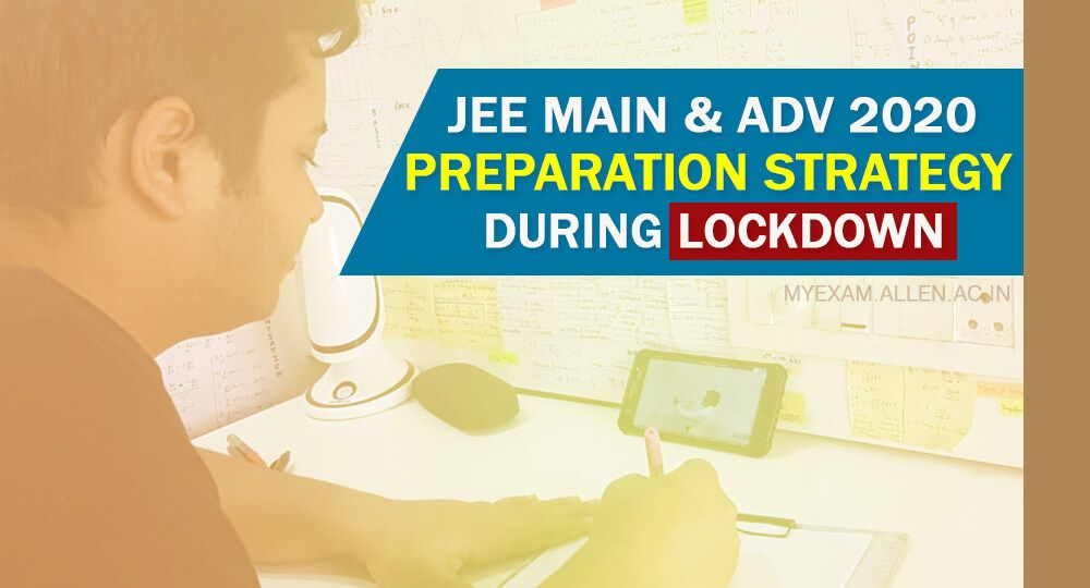 jee exam tips during lockdown