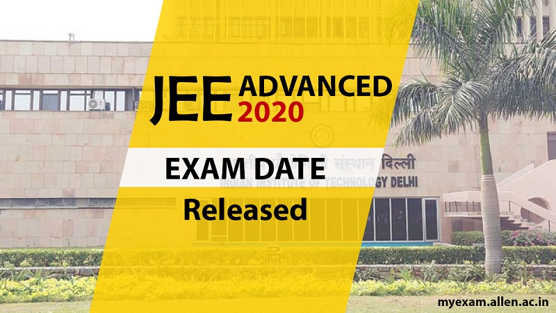 jee advanced 2020 dates
