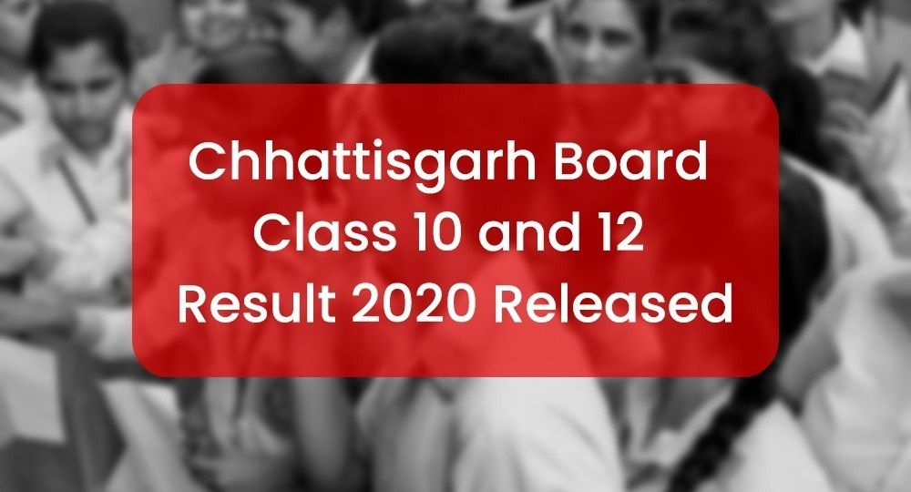 CGBSE Class 10 and 12 examination results