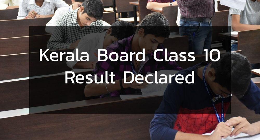 Kerala Board Class 10 Result Declared