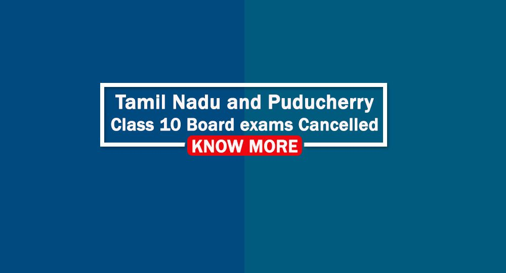 Tamil Nadu and Puducherry Class 10 Board exams cancelled