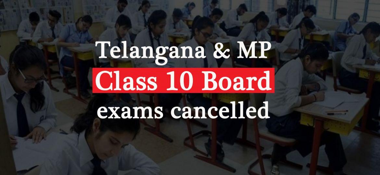 Telangana and Madhya Pradesh Class 10 Board exams