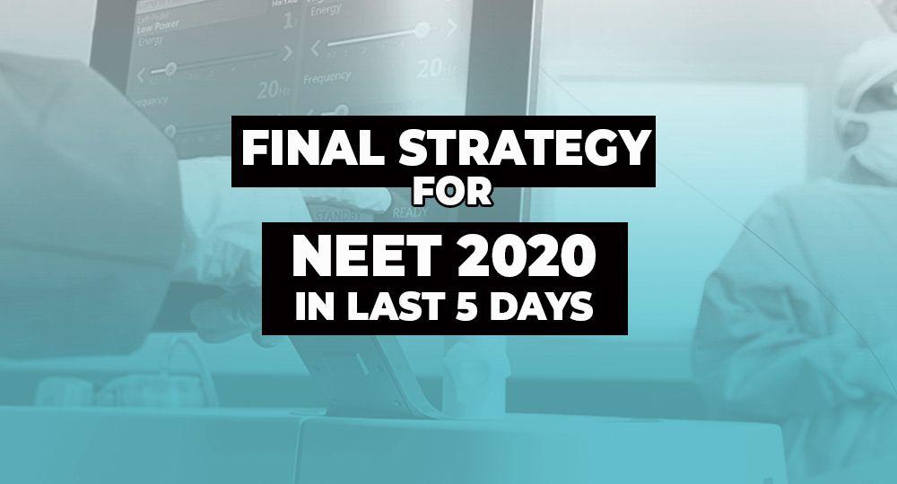 NEET 2020 Strategy