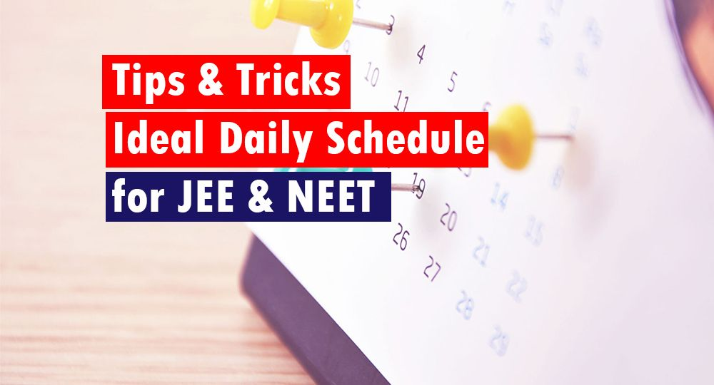 Ideal Daily Schedule for JEE & NEET