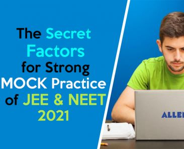 MOCK Practice of JEE and NEET 2021