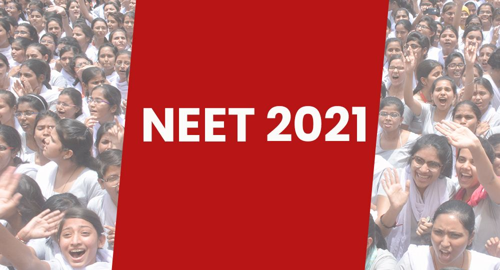 NEET 2021 Latest Update