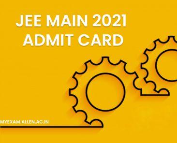 jee main 2021 admit card