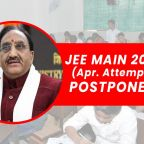 JEE Main 2021 April Attempt postponed
