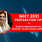 NEET 2021 tips by Brajesh Sir ALLEN