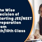 Right time to start for jee neet