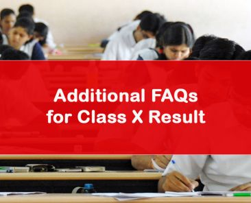 Additional FAQs for Class X Result