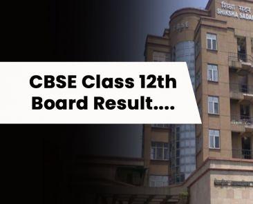 CBSE 12th Board Result