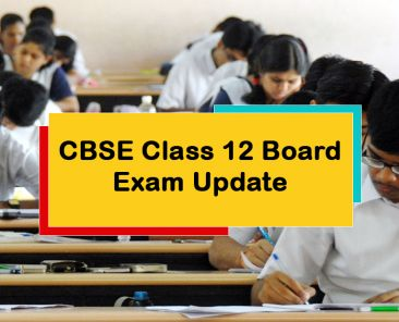 CBSE Class 12 Board Exam Update