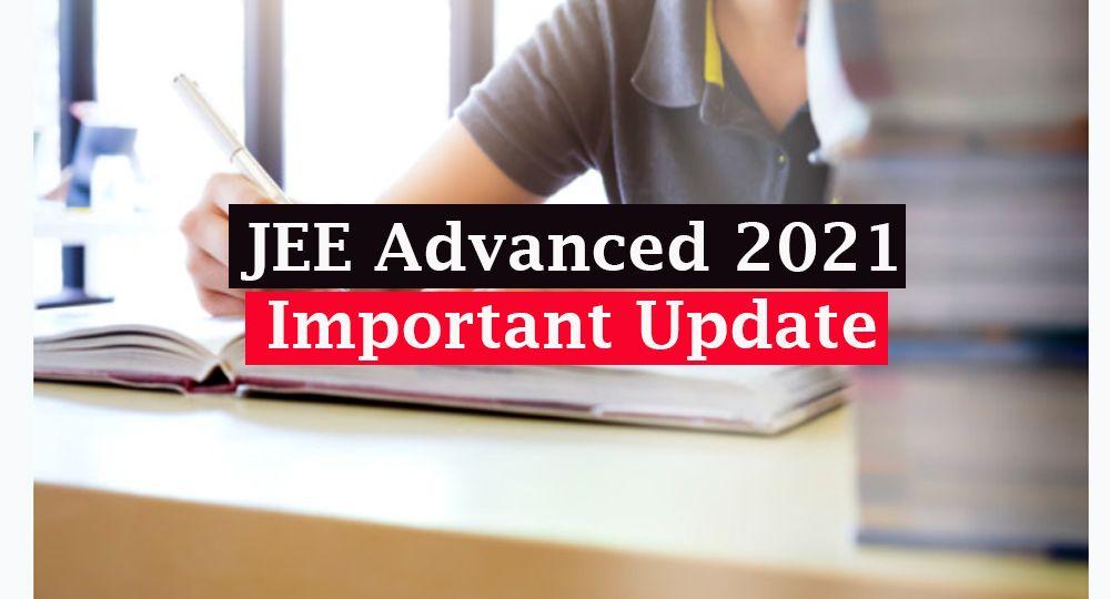 jee advanced 2021 update