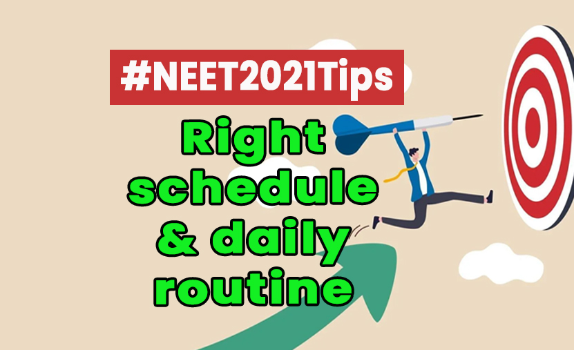 right schedule and daily routine for neet 2021
