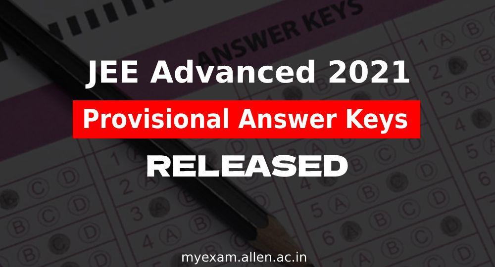 JEE Advanced 2021 Provisional Answer Key