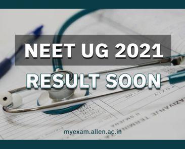 NEET UG 2021 Result date and time