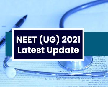 neet 2021 latest update